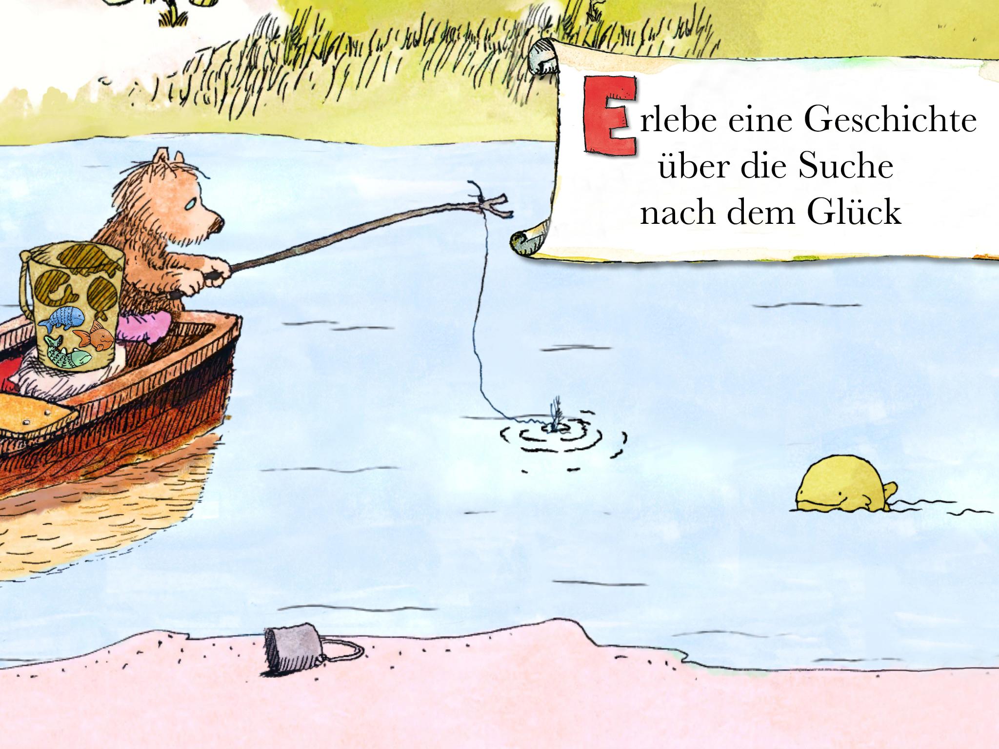 """Screenshot: Gezeichnete Szene, in der der kleine Bär aus einem Boot heraus fischt. Neben ihm steht ein Eimer mit Fischen. Rechts oben steht """"Erlebe eine Geschichte über die Suche nach dem Glück"""""""