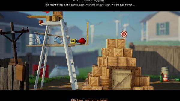 Screenshot: Links steht eine Leiter mit Brettern, leeren Dosen, einem Basketball, einem Boxhandschuh-Schalter und einer Holzkiste; es gilt die Kiste als Spitze auf eine rechts stehende Pyramide aus weiteren Kisten zu bugsieren.