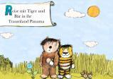 """Screenshot: gezeichnetes Bild mit dem kleinen Bär und dem kleinen Tiger, die Arm in Arm auf einer Wiese stehen. Oben links steht """"Reise mit Tiger und Bar in ihr Traumland Panama"""""""